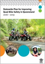 Statewide Plan for Improving Quad Bike Safety in Queensland
