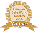 Winner of 2014 Queensland Safe Work Awards