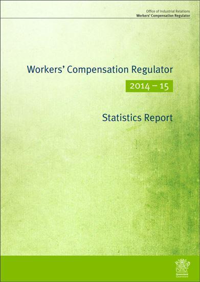 Workers compensation regulator statistics report 2014 - 2015 thumbnail